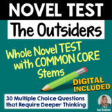 OUTSIDERS Test - Whole Novel Test with Common Core Stems