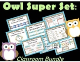 OWL Super Set:  Save with the Classroom Bundle !