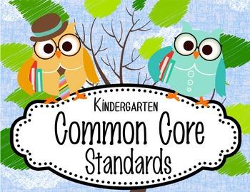 "OWLS - Kindergarten Common Core Standards ""I CAN"" format /"