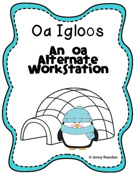 Oa Igloos: An Oa Alternate Workstation