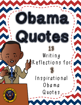 18 Writing Responses for 8 Inspirational Obama Quotes (Bla