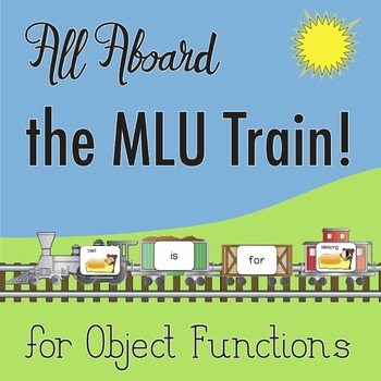 Object Functions: All Aboard the MLU Train! Forming Phrase