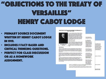 """""""Objections to the Treaty of Versailles"""" - Henry Cabot Lod"""