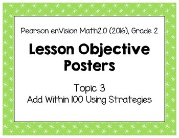 Objective Posters - enVision Math Gr 2 Topic 3 - Add Withi