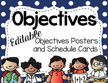 Objectives Bulletin Board and Schedule Cards- Editable