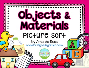 Objects and Materials Picture Sort