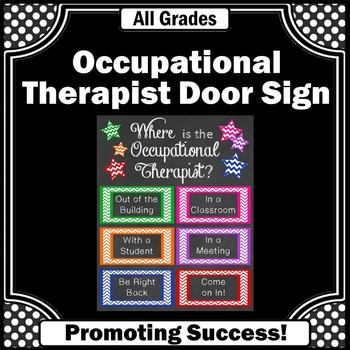 Where is the Occupational Therapist Office Door Sign Appre