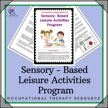 Occupational Therapy – Sensory Based Activities Program (1