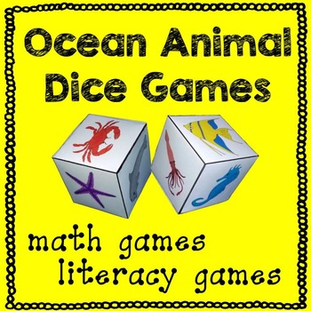 Ocean Animal Math and Literacy Dice Games