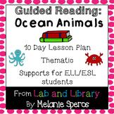 Guided Reading Unit - Ocean Animals