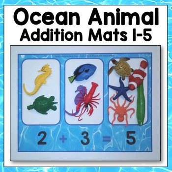 Ocean Animal Addition Mats 1-5 Math Center