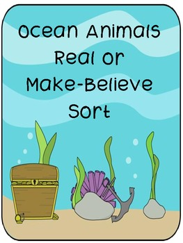 Ocean Animals Real or Make Believe Activity Pack