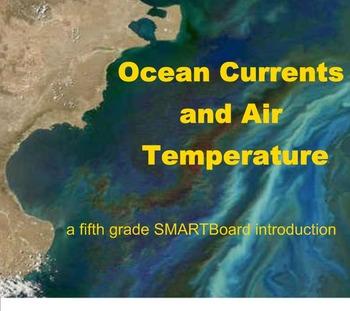 Ocean Currents and Air Temperature - A Fifth Grade SMARTBo