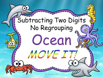 Ocean Theme Two-Digit Subtraction No Regrouping MOVE IT!
