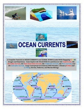 Oceans:  Currents and Global Winds (Engaging and Full of C