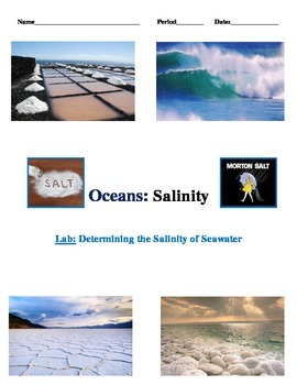 Oceans and Salinity LAB w/ MATH: 2 Versions (Takes Oceans