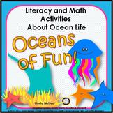 Oceans of Fun: Literacy & Math Activities About Ocean Life