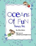 Oceans of Fun - Ocean Thematic Unit - Reading, Writing, Sc