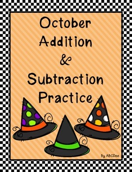 October Addition & Subtraction Practice