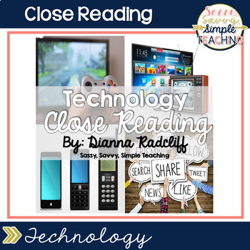 Close Reading: Technology {Standards Based}