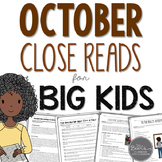October Close Reads for BIG KIDS Common Core Aligned