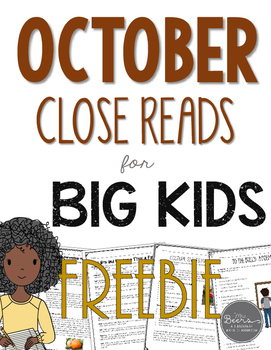 October Close Reads for BIG KIDS Common Core Aligned FREEBIE