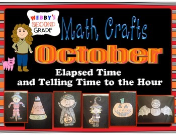 October Math Crafts Elapsed Time and Telling Time to the Hour