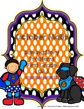 October Math:  Solving Story Problems  First Grade 1.OA.1