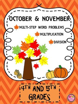 Multiplication, Division, & Word Problems for November