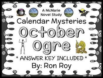 Calendar Mysteries: October Ogre (Ron Roy) Novel Study / R