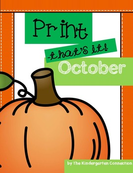 October Print-That's It! Kindergarten Math and Literacy Pr