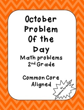 October Problem of the Day for 2nd Grade Common Core Aligned