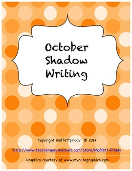 October Shadow Writing