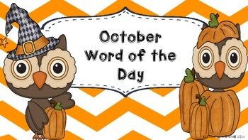 October Word of the Day (NO PREP)
