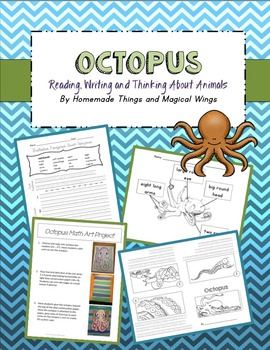 Octopus: Reading, Writing and Thinking About Animals