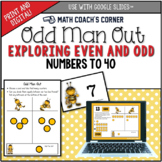 Odd Man Out; Exploring Even and Odd Numbers to 40