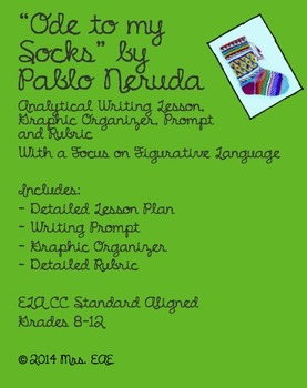 """Ode to My Socks"" by Pablo Neruda Analytical Writing Lesson"