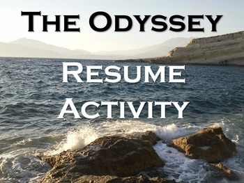 Odyssey Resume - Critical Reading and Writing Activity w/