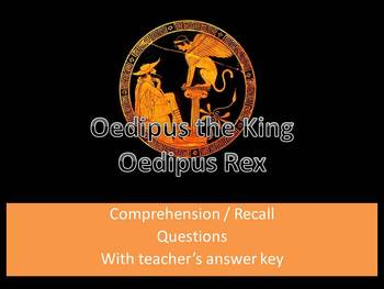 Oedipus Rex/Oedipus the King by Sophocles: Comprehension &