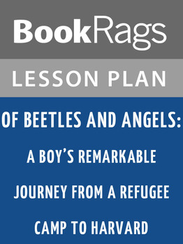 Of Beetles and Angels: Lesson Plans