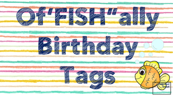 "Of""FISH""ally Birthday Tags"