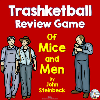 Of Mice & Men by John Steinbeck Trashketball Review Game