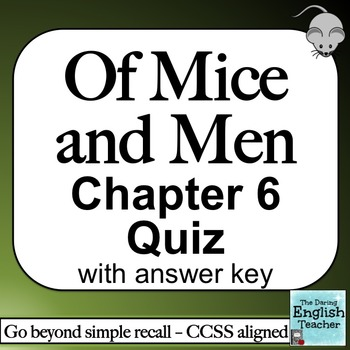 Of Mice and Men Chapter 6 Quiz