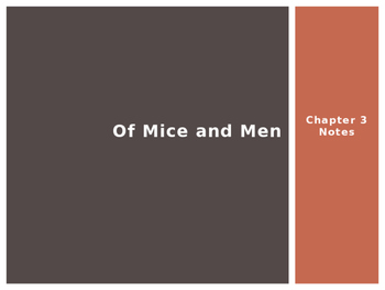 Of Mice and Men Chapter 3 Pre-Reading / Post-Reading PowerPoint