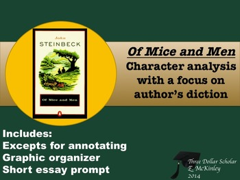 Of Mice and Men-Character analysis focus author's diction,