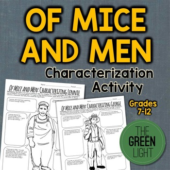 Of Mice and Men Characterization Activity -- CH 1 Worksheets