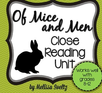 Of Mice and Men - Close Reading Unit