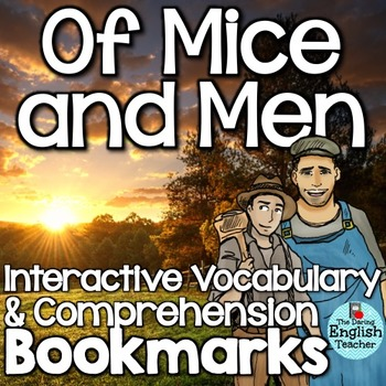 Mice and Men Interactive Comprehension and Vocabulary Bookmarks
