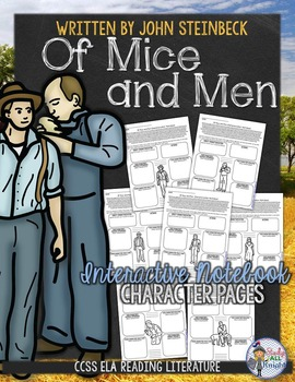 OF MICE AND MEN: INTERACTIVE NOTEBOOK CHARACTER PAGES