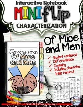 OF MICE AND MEN: INTERACTIVE NOTEBOOK CHARACTERIZATION MINI FLIP